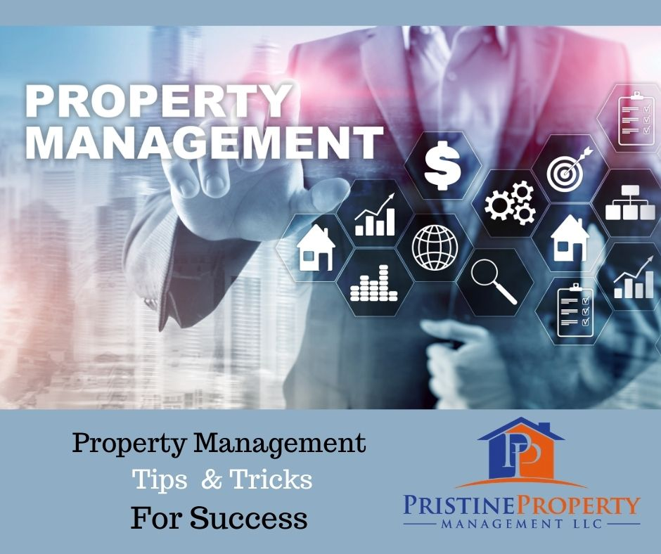 PROPERTY MANAGEMENT TIPS & TRICKS FOR SUCCESS